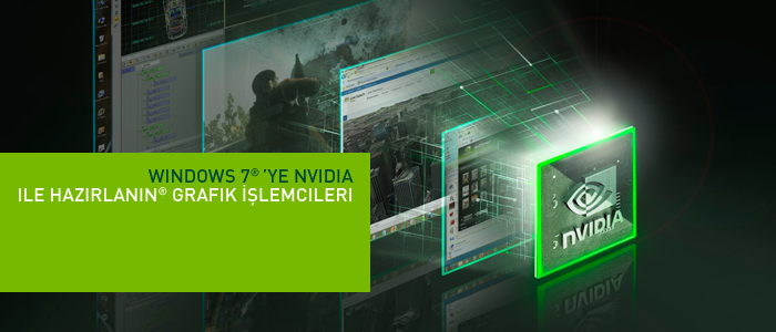 Windows 7 'ye NVIDIA